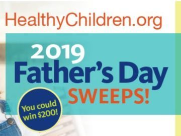 Healthy Children Father's Day Sweepstakes 2019 – Win A Gift