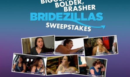 Bigger Bolder Brasher Bridezillas Sweepstakes – Enter To Win $5000