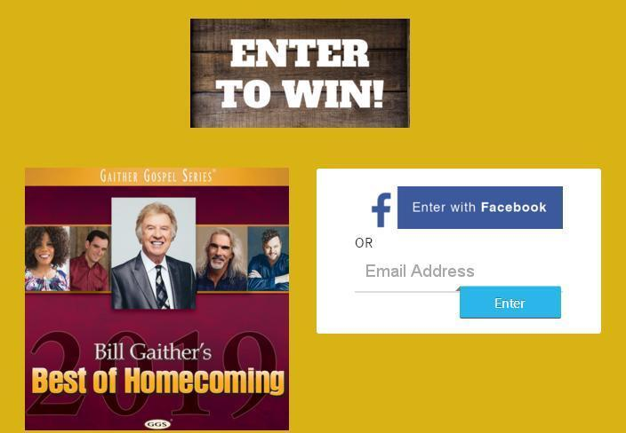 Bill Gaither's Best of Homecoming Sweepstakes  2019– Win Trip