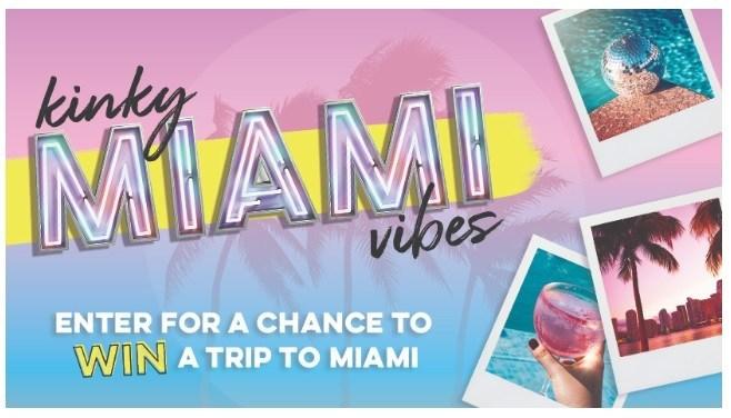 KINKY Miami Vibes Sweepstakes