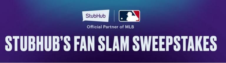 StubHub Fan Slam Sweepstakes