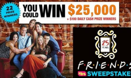 Friends 25 $25000 Sweepstakes