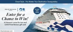 Prive Revaux Princess Cruises Sweepstakes