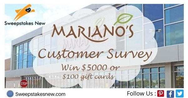 Mariano's Experience Customer Survey Sweepstakes