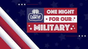 iHeart Radio One Night for Our Military National Contest
