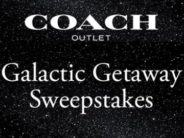 Coach Outlet Galactic Getaway Sweepstakes