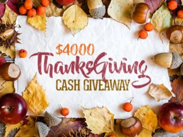 $4000 Thanks giving Cash Giveaway