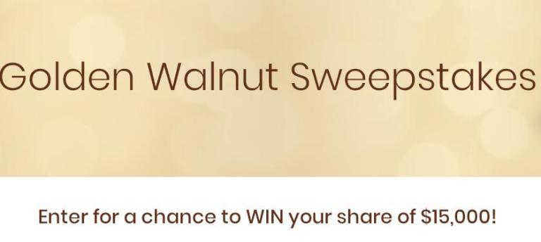 California Walnut Golden Walnut Sweepstakes