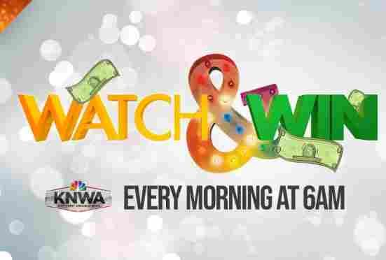 KNWA-TV Morning Watch and Win Sweepstakes