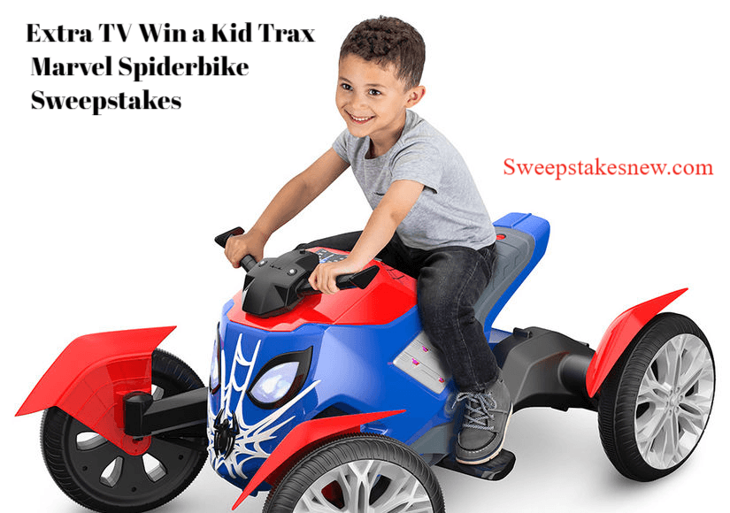 Extra TV Win a Kid Trax Marvel Spiderbike Sweepstakes