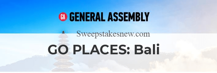 General Assembly Go Places Bali Sweepstakes
