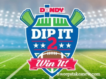 Dandy Dip It 2 Win It Sweepstakes