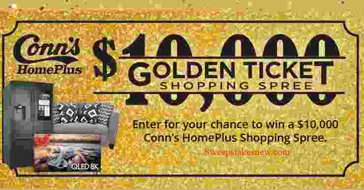 Conns HomePlus Golden Ticket Shopping Spree Sweepstakes