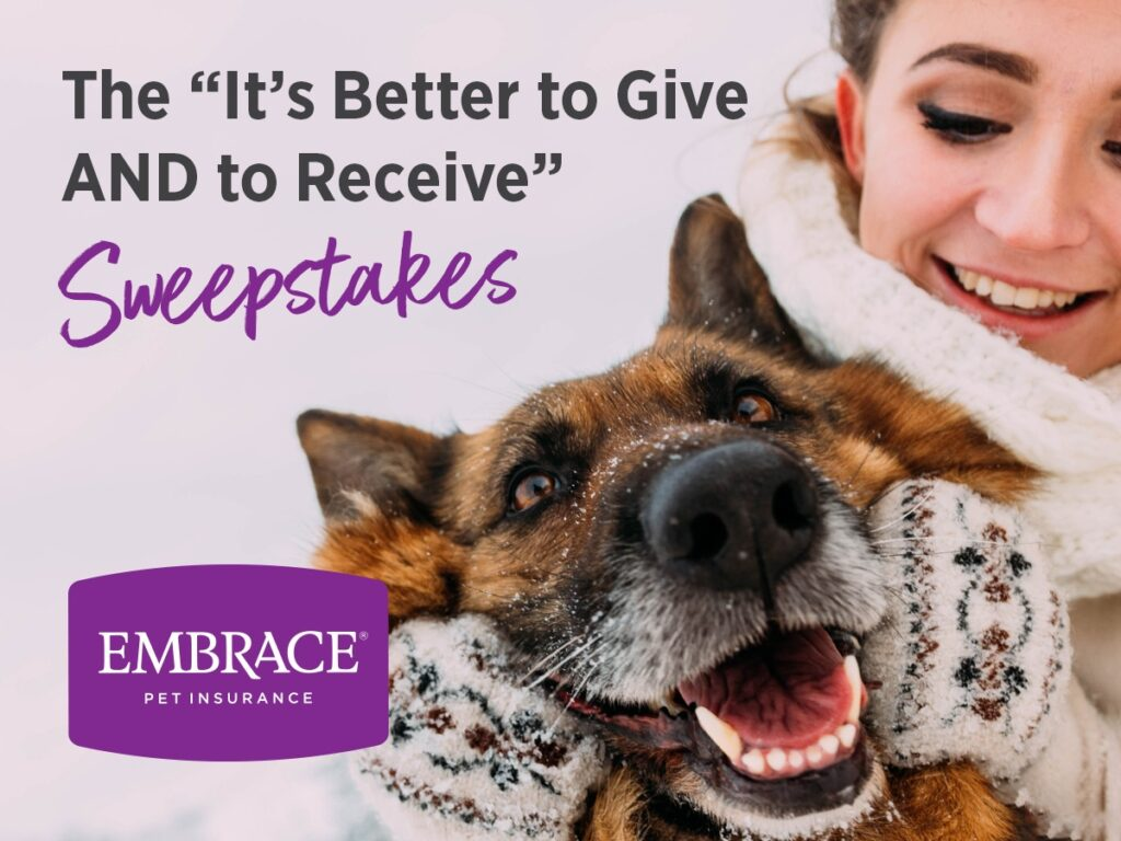 Embrace Pet Insurance $500 Give and Receive Sweepstakes