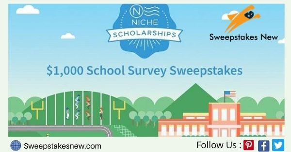 Niche $1000 School Survey Scholarship Sweepstakes