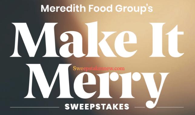 Meredith Food Make It Merry Sweepstakes