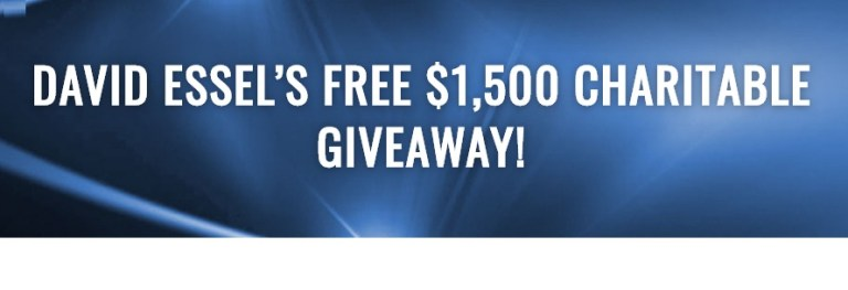 David Essels Free $1500 Charitable Giveaway