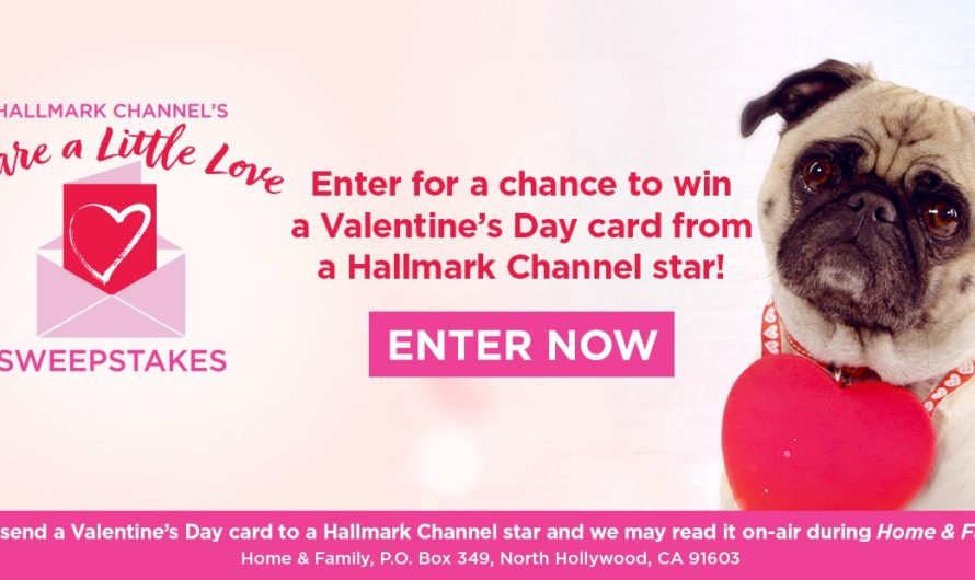 Hallmark Channel Share A Little Love Sweepstakes