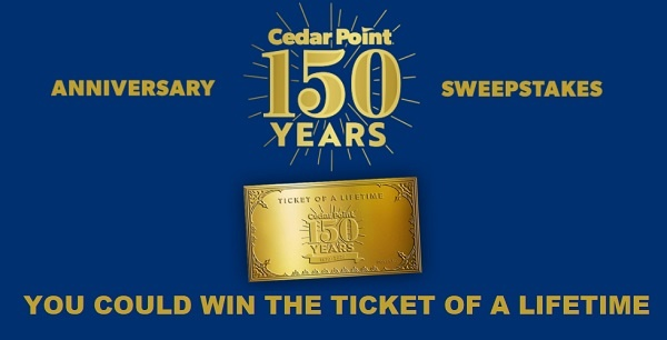 Cedar Point Ticket of a Lifetime Sweepstakes