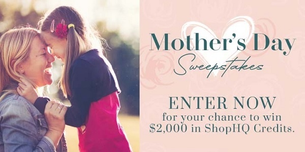 ShopHQ Mother's Day Sweepstakes 2020