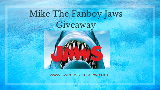 Mike The Fanboy Jaws Giveaway