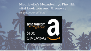 Nicolie olie's Meanderings The fifth vital book tour and giveaway