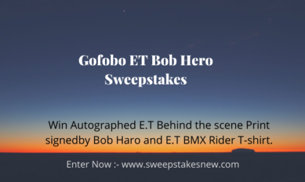 Gofobo ET Bob Hero Sweepstakes