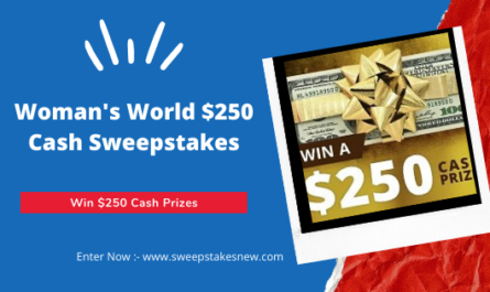 Woman's World $250 Cash Sweepstakes