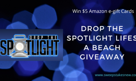 Drop The Spotlight Lifes A Beach Giveaway