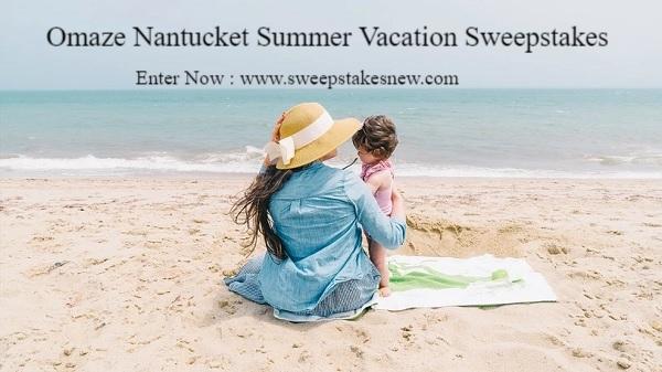 Omaze Nantucket Summer Vacation Sweepstakes