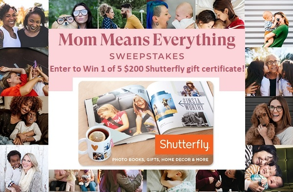 Shutterfly Mom Means Everything Sweepstakes