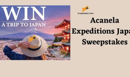 Acanela Expeditions Japan Sweepstakes