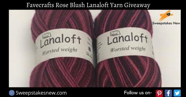 Favecrafts Rose Blush Lanaloft Yarn Giveaway