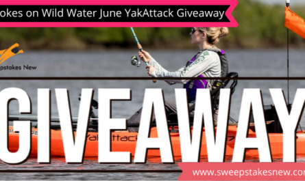 Hookes on Wild Water June YakAttack Giveaway