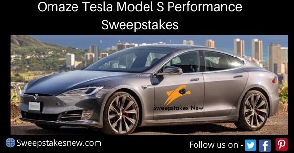 Omaze Tesla Model S Performance Sweepstakes
