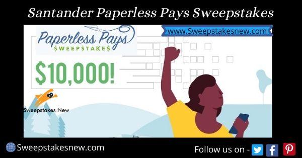 Santander Paperless Pays Sweepstakes