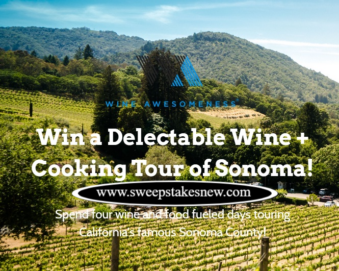 Sonoma Cooking And Wine Tour Sweepstakes