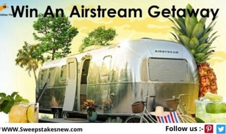 Win a Summer Airstream Getaway Sweepstakes