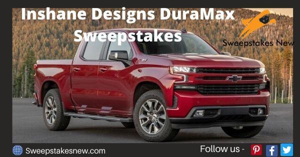 Inshane Designs DuraMax Sweepstakes