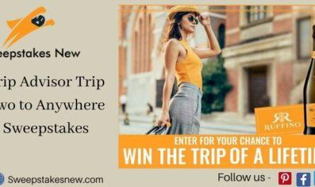 Trip Advisor Trip Two to Anywhere Sweepstakes