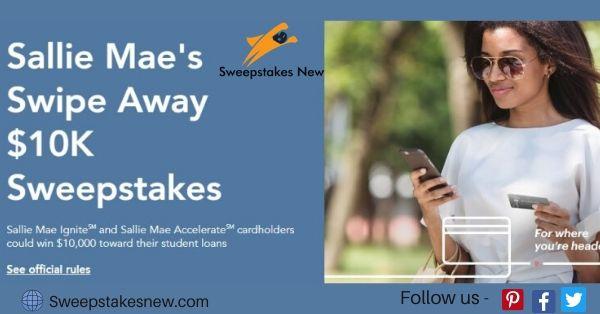 Sallie Mae Swipe Away $10K Sweepstakes