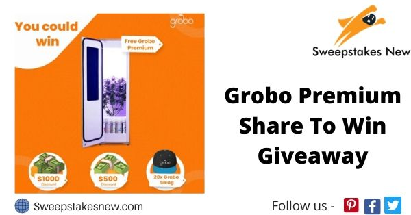 Grobo Premium Share To Win Giveaway