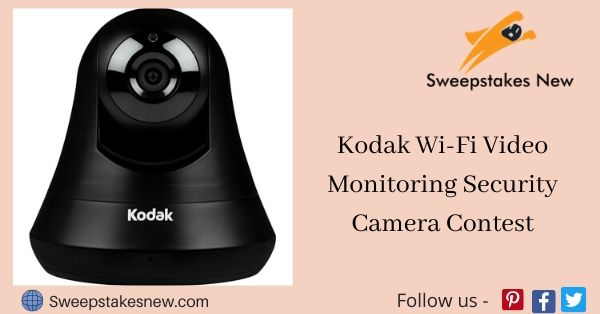 Kodak Wi-Fi Video Monitoring Security Camera Contest