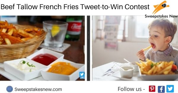 Beef Tallow French Fries Tweet-to-Win Contest