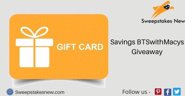 Savings BTSwithMacys Giveaway