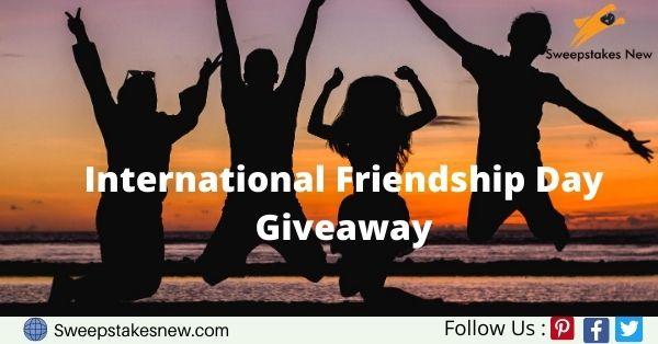 International Friendship Day Giveaway