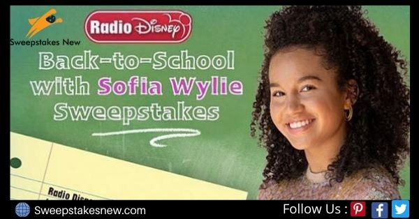 Radio Disney Back To School With Sofia Wylie Sweepstakes