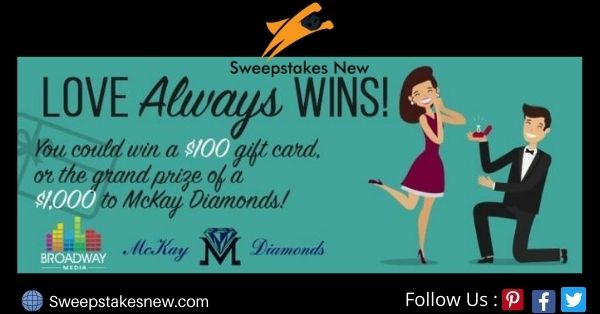 McKay Diamonds Love Always Wins Sweepstakes