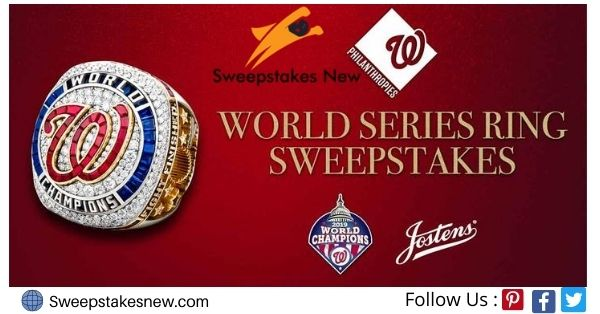 Nationals World Series Ring Sweepstakes