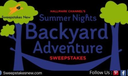 Hallmark Channel's Summer Nights Backyard Adventure Sweepstakes